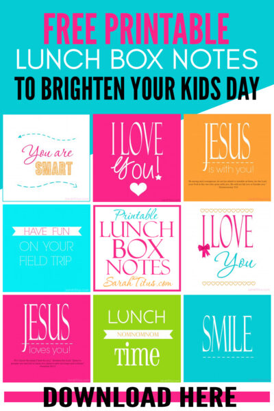 Make your kids day and remind them how much you love them with these free printable lunch box notes! #kidslunch #lunchboxnotes #lovenotes