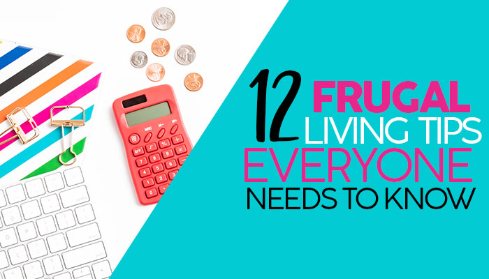 Here are 12 universal frugal living principles & tips to help you save money, spend less & live better! Start implementing these tricks now!