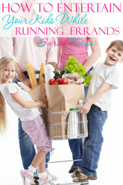 How to Entertain Your Kids While Running Errands