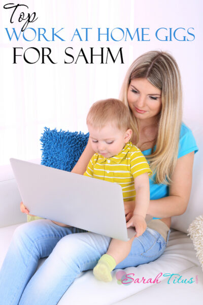 Work at Home Gigs for SAHM