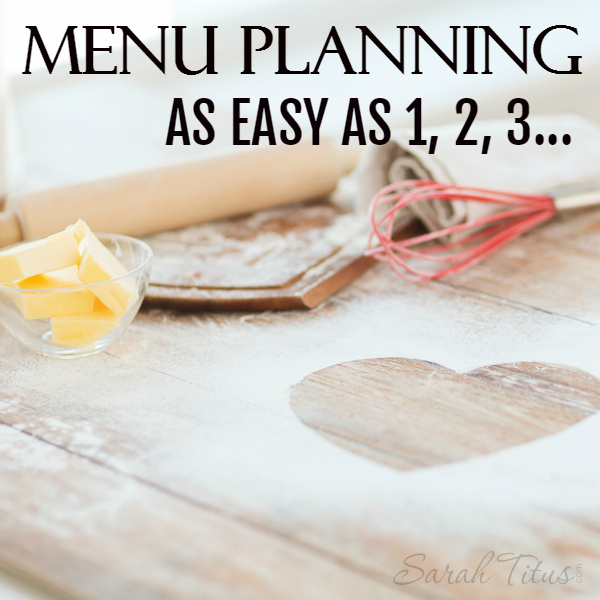 Menu planning can be a difficult thing...unless you keep these things in mind.