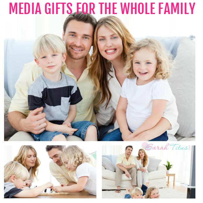 Media Gifts for the Whole Family