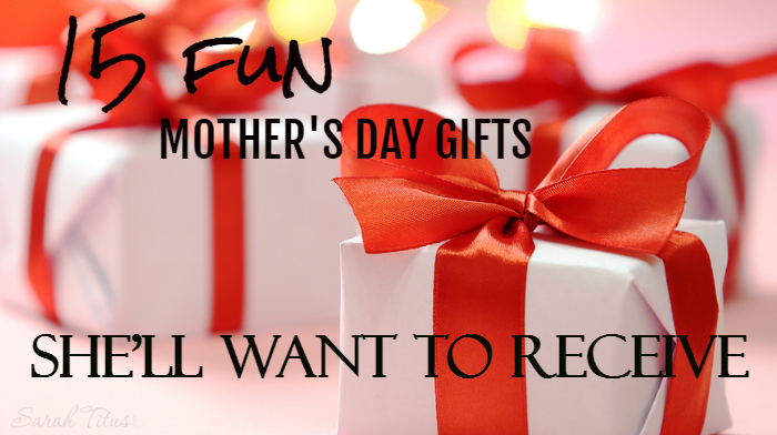 Want to give a gift that's memorable this year? Check out these 15 fun Mother's Day gifts she'll WANT to receive!