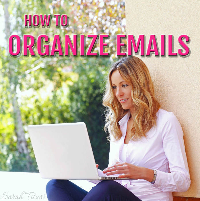 Our inboxes can quickly become a huge mess, overwhelming us to no end. Thankfully, I'm an organizational fiend. Here's how to organize emails and keep that inbox clutter free!