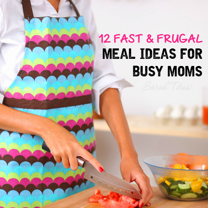 Need to get dinner on the table quick? Check out these 12 fast & frugal meal ideas for busy moms and get this FREE PRINTABLE for your fridge! Never let dinner sneak up on you again!