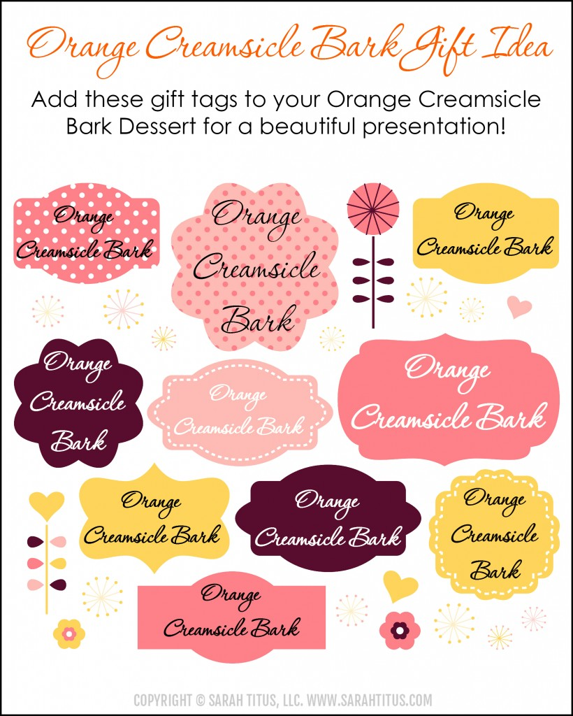 Orange Creamsicle Bark Gift Tags - This orange creamsicle bark is beyond delicious and couldn't be any easier to make! Takes me right back to my childhood!