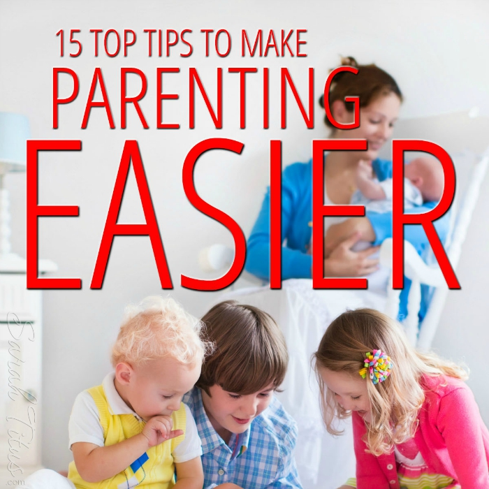 Why does parenting have to be so difficult? Instead of fighting fire with fire, outsmart them by learning what works and what doesn't in this article, 15 top tips to make parenting easier.