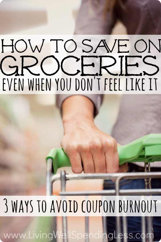 Experiencing coupon burnout but still want to save? Then these tips are for you!