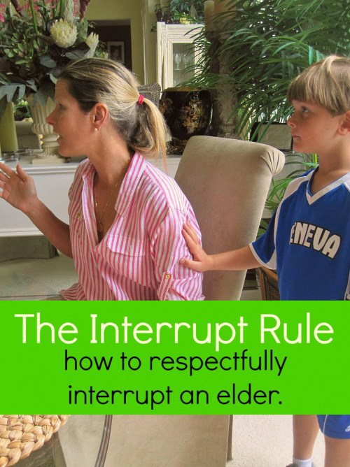 "Doesn't it always seem like your kids never need you until you are busy doing something else? This ""no interrupt rule"" will teach them how to politely get an elder's attention."