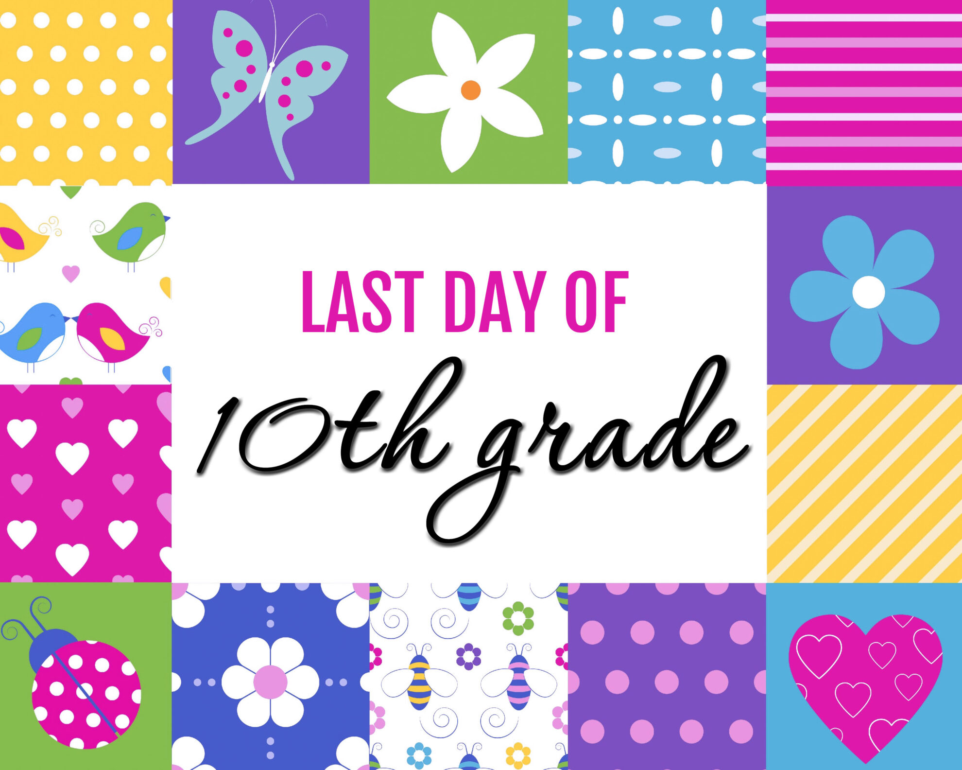 Colorful Girl Last Day of 10th grade Free Printable