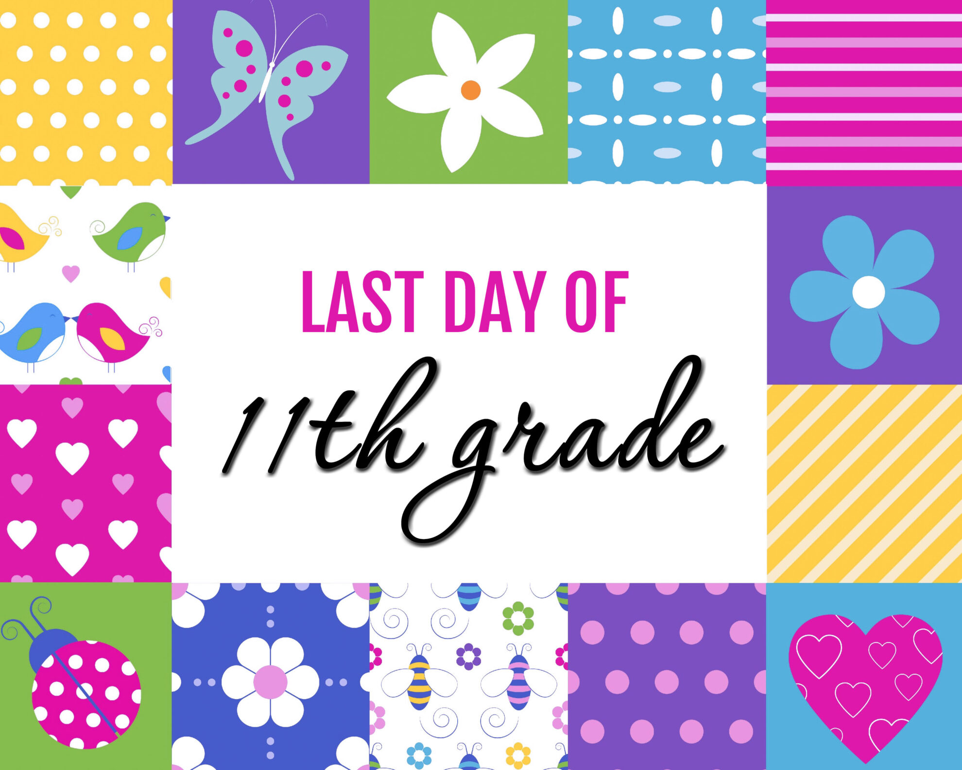 Colorful Girl Last Day of 11th grade Free Printable