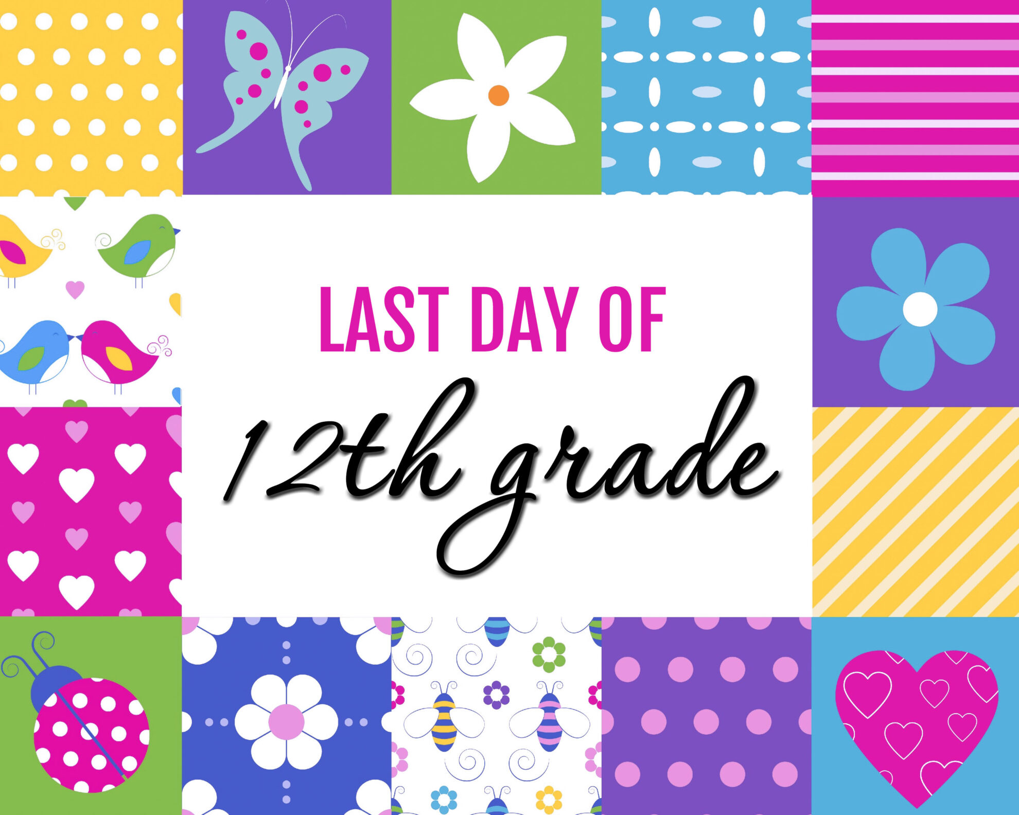 Colorful Girl Last Day of 12th grade Free Printable