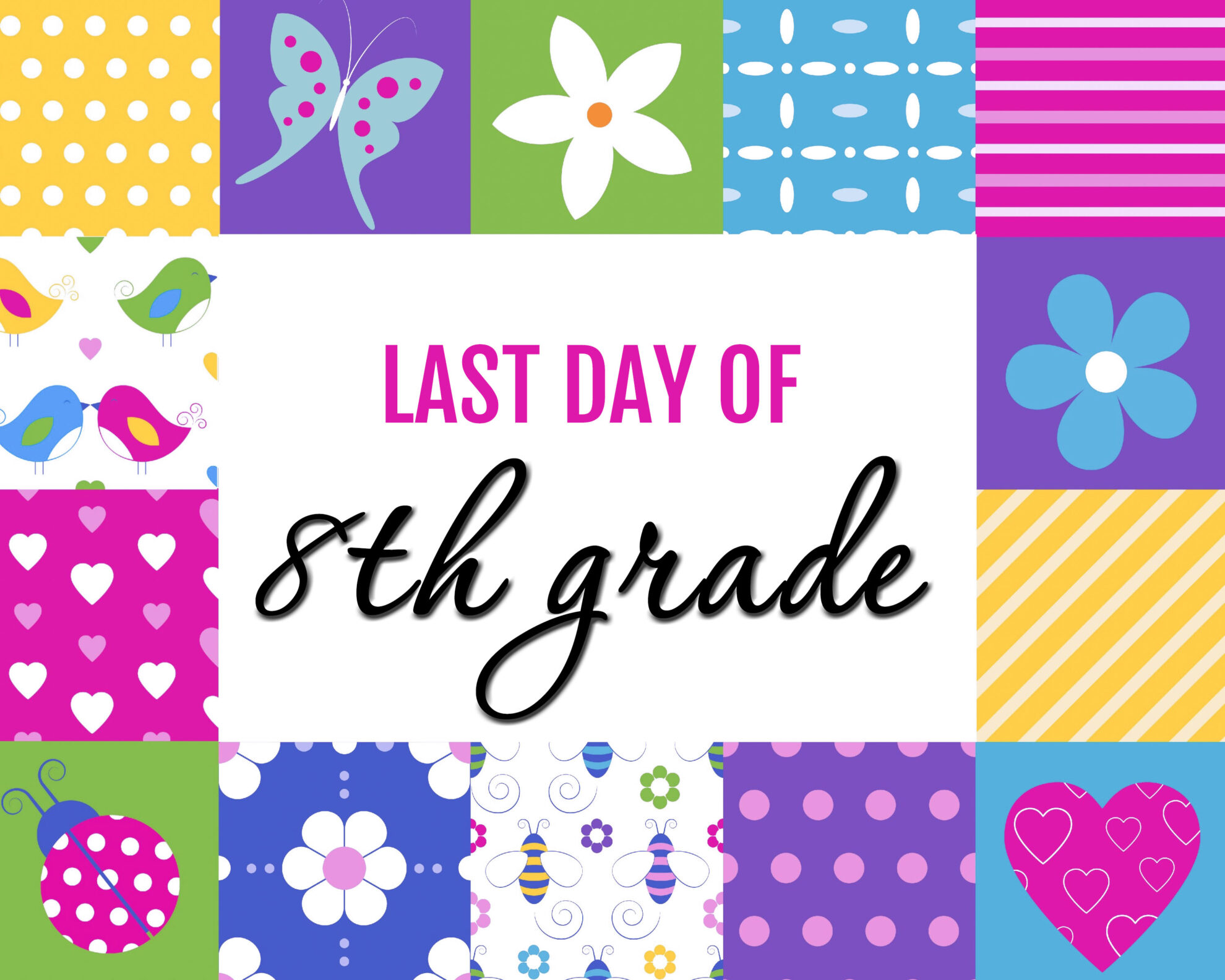 Colorful Girl Last Day of 8th grade Free Printable