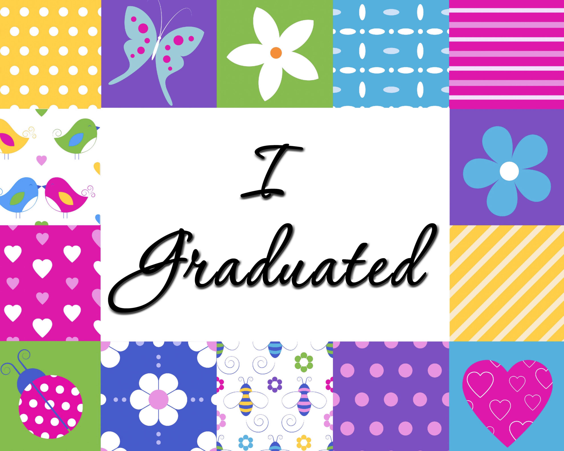 Colorful Girl I Graduated Free Printable