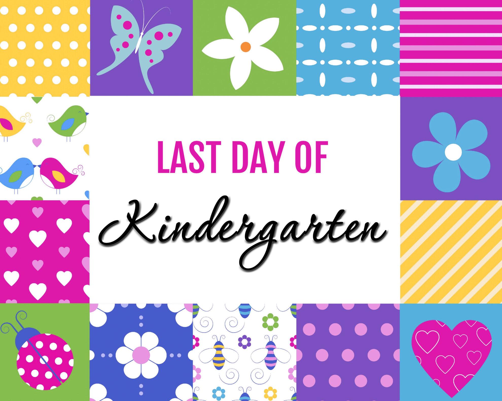 Colorful Girl Last Day of Kindergarten Free Printables