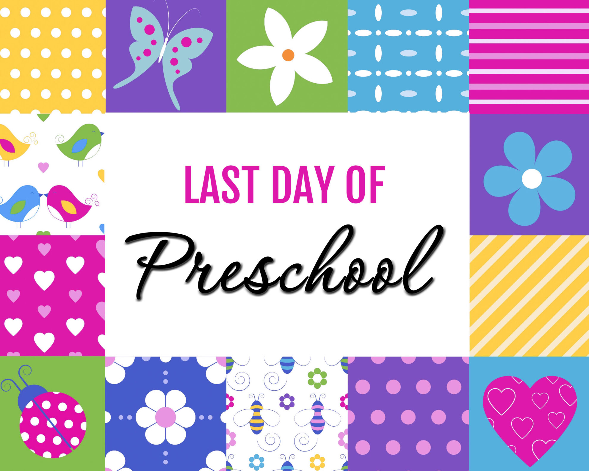 Colorful Girl Last Day of Preschool Free Printables