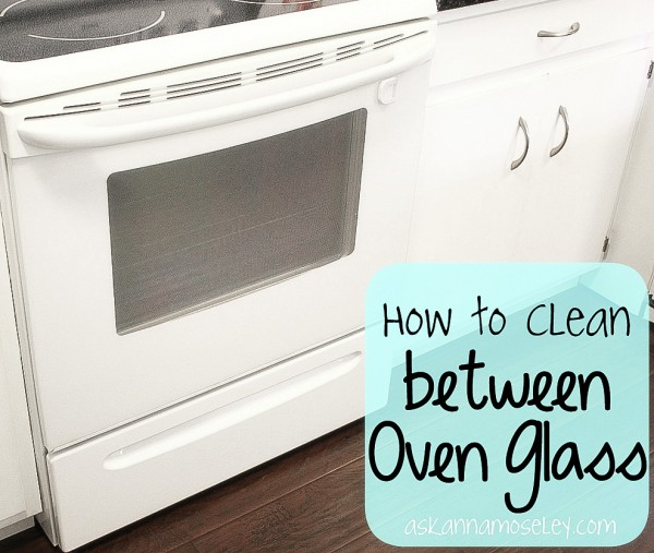 How-to-clean-between-oven-glass-Ask-Anna