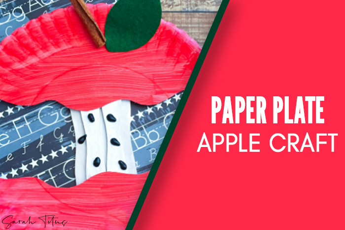 Paper Plate Apple {Kids Craft}