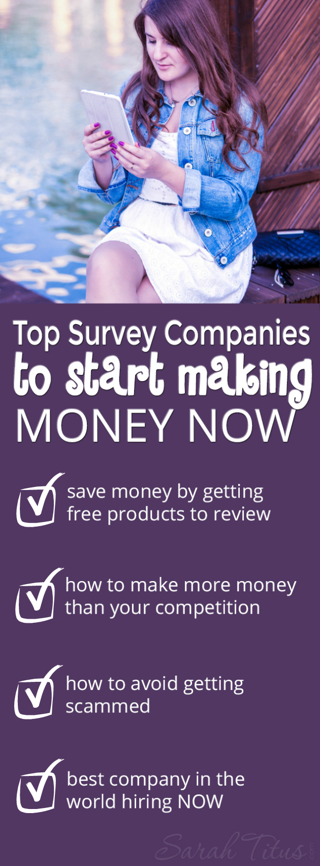 I have personally taken surveys for a good 18 years and know which companies are legit and which ones are scams and how to tell the difference. Which companies pay the best and have the funnest products to review. Find out here: Top Survey Companies to Start Making Money NOW!