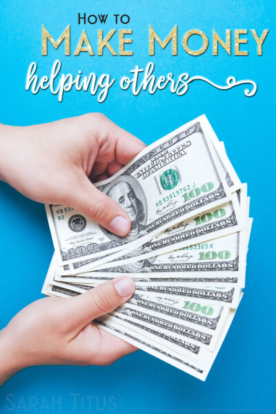 It's easy to make money helping others, you just have to know how!