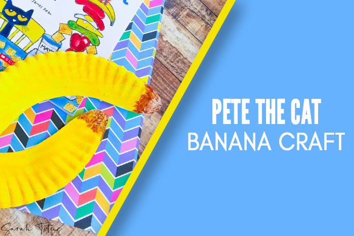 Pete the Cat Banana Craft