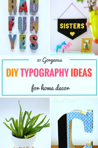 31 Gorgeous DIY Typography Ideas For Home Decor