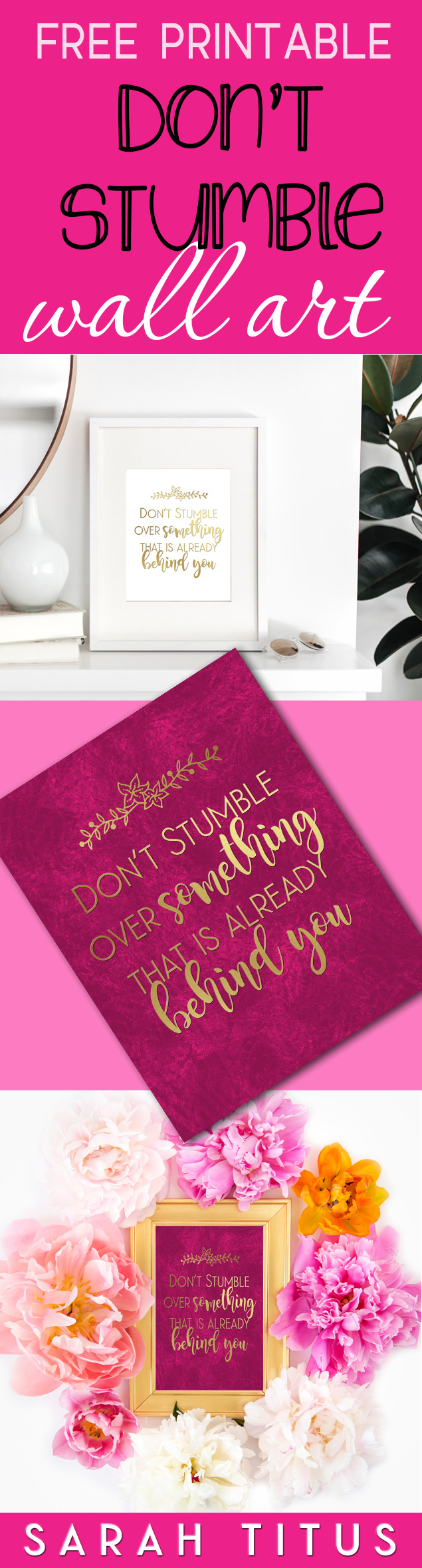 Don't stumble over something that is already behind you wall art free printable. This don't stumble wall art printable will add beauty, color, and whimsy to your space! #wallartprintable #freewallartprintables #dontstumble #quotewallart #wallart