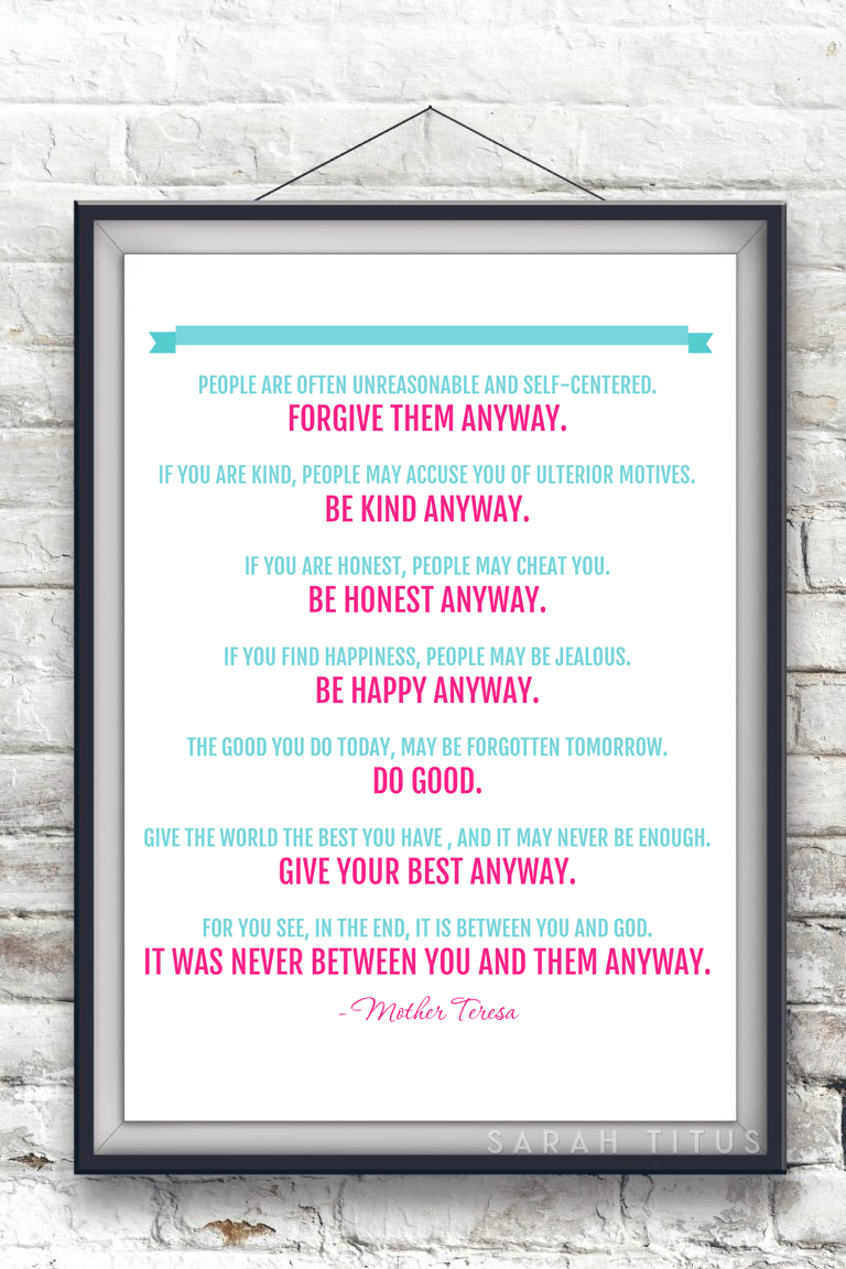 image relating to Mother Teresa Do It Anyway Free Printable named Cost-free Mom Teresa Quotation Printable - Sarah Titus