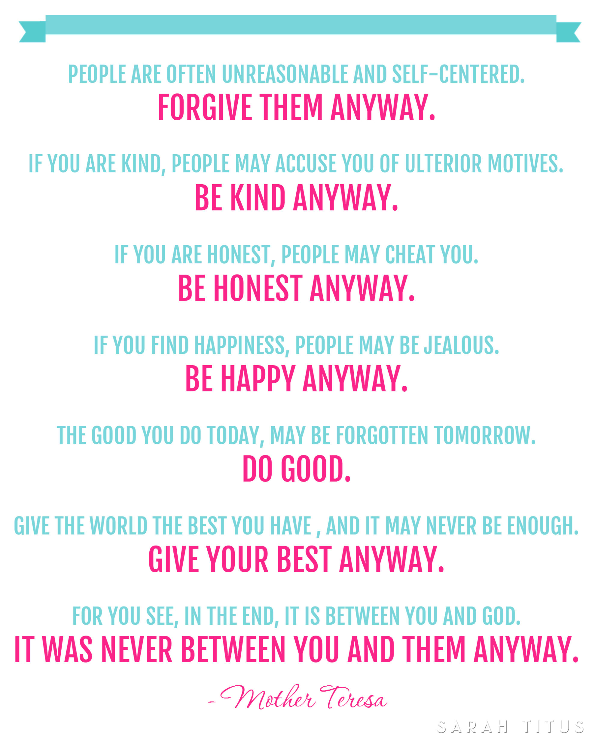 photo regarding Mother Teresa Do It Anyway Printable titled Free of charge Mom Teresa Estimate Printable - Sarah Titus