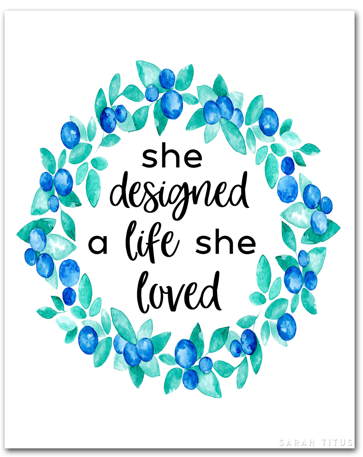 """If you want something, go for it. If you have dreams, work for them.Get this """"she designed a life she loved"""" printable to remember you are in control of your own life! #shedesigned #freewallart #wallart #freeprintable #wreathwallart"""