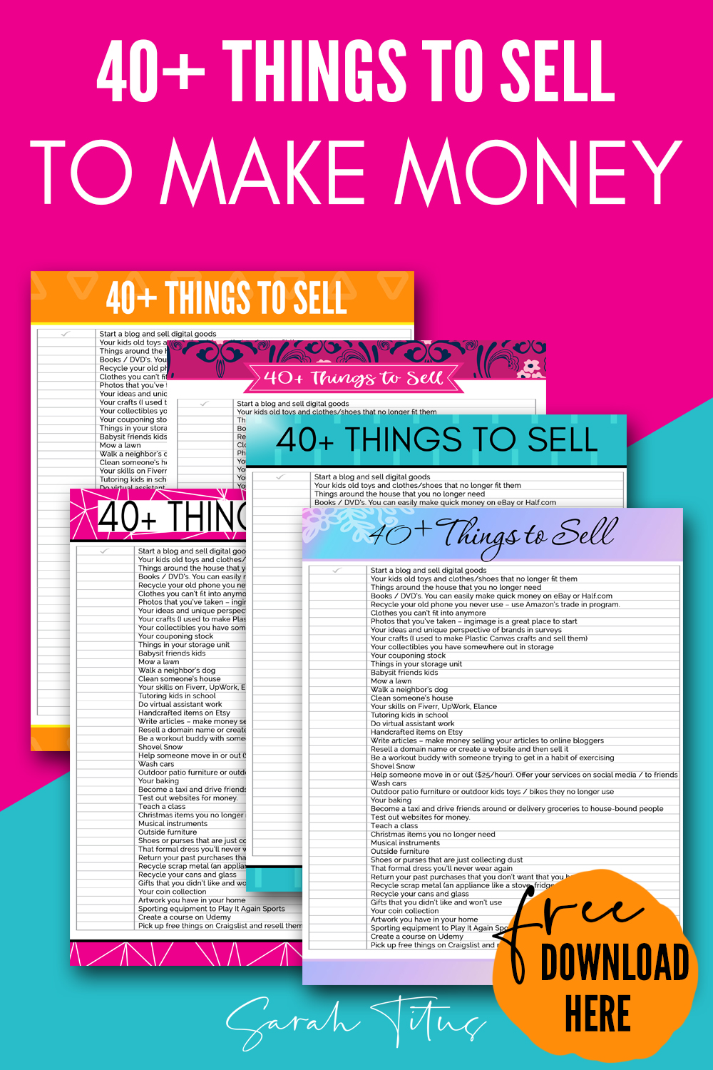 40 Things To Sell Right Now To Make Money Sarah Titus From Homeless To 8 Figures