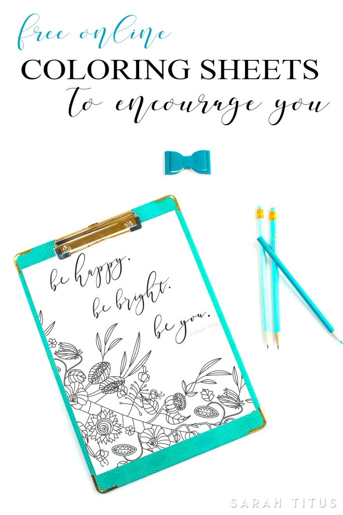 If you need stress relief and optimism, these free online coloring sheets to encourage you are a must! #onlinecoloring #coloringpageforadults #freeprintable