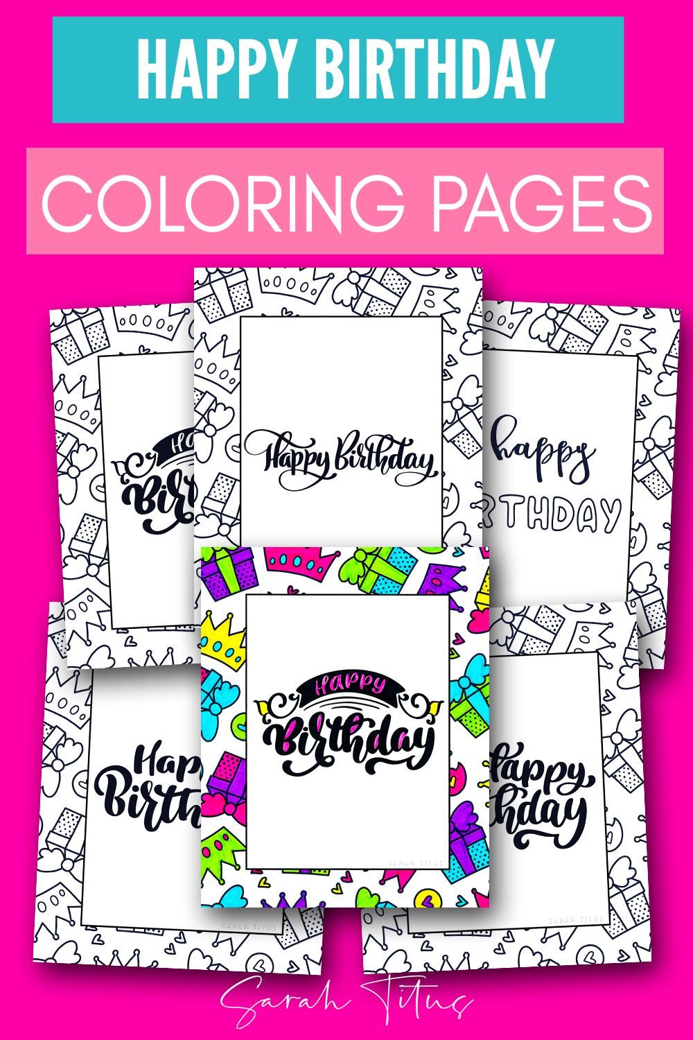 60 Best Free Printable Happy Birthday Coloring Sheets Stickers Cards Gift Tags And More Sarah Titus From Homeless To 8 Figures