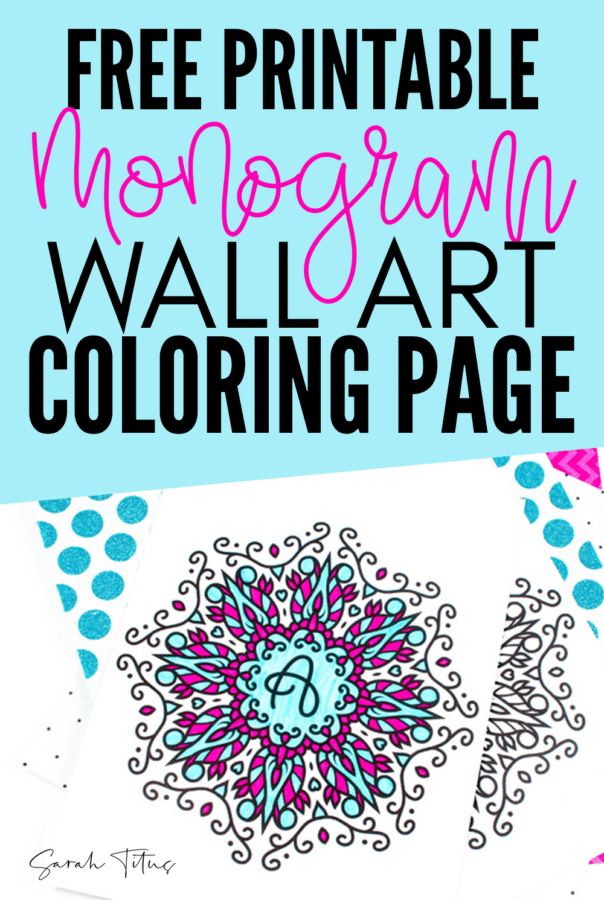 Free printable monogram wall art coloring page for any room in your home! This free wall art is perfect for your kids room, your bedroom or even in your living room! Sit down and relax and color this wall art and decorate your home with it! #freewallart #wallart #coloringpage #monogramprintable #printable