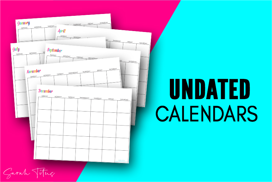 Undated Custom Editable Free Printable Calendars - Use them for menu planning, homeschooling, blogging, or just to organize your life.