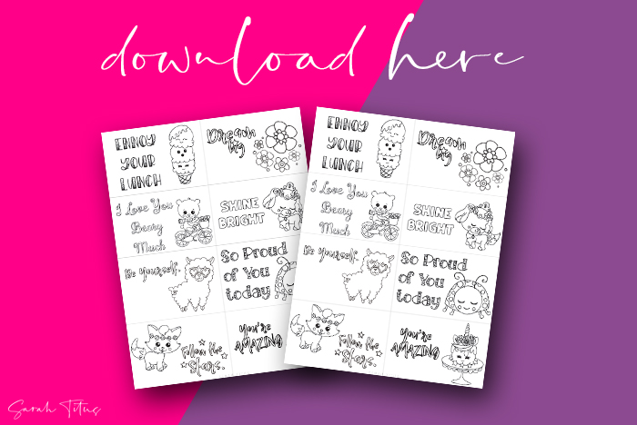 Free Cute Colorable Lunch Box Encouragement Notes For Girls