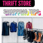 Looking for the best thrift store shopping tips? Here's 8 brilliant tips and tricks to save money and get the best value for your dollar!