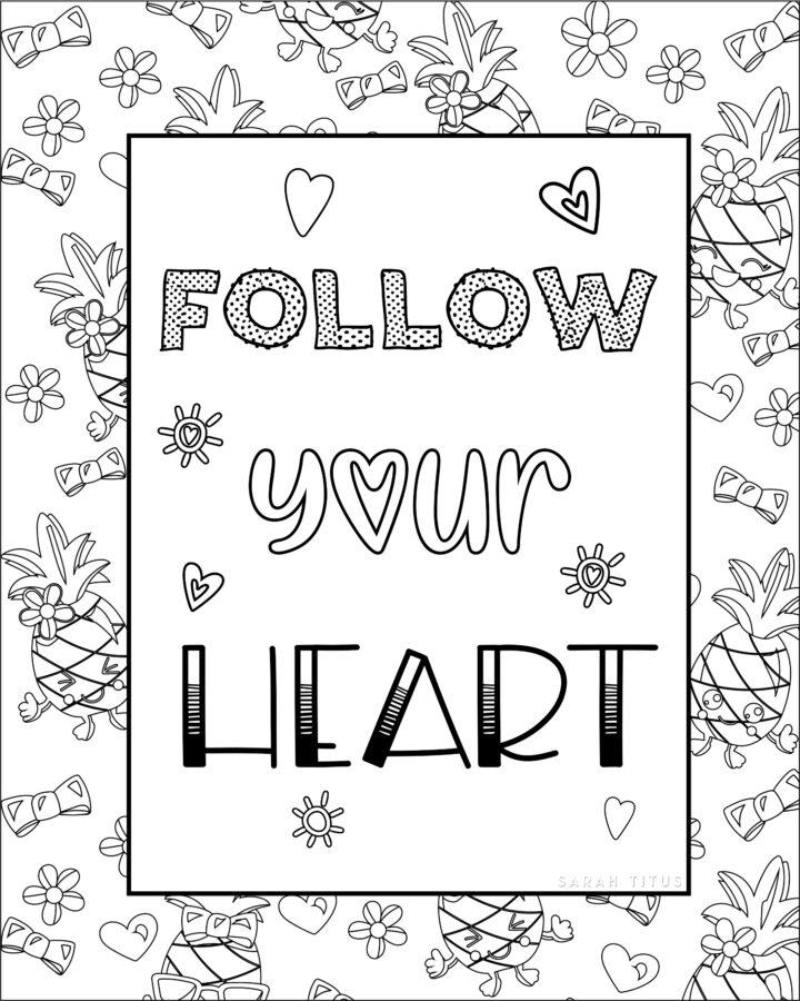 Follow Your Heart Coloring Sheet