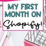 How I Earned $52,060 My First Month on Shopify