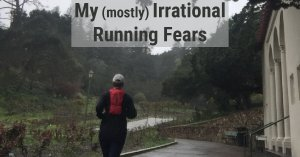 irrational running fears
