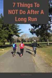 Dont Do After A Long Run
