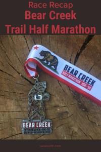 Bear Creek Trail Half Marathon Race Recap