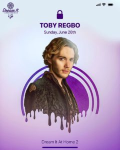 Toby Regbo – Dream It At Home 2 (Instagram – Dream It Conventions)