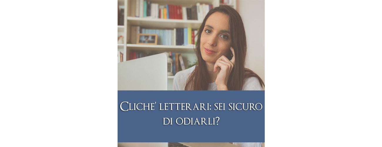 Articolo sui cliché letterari a cura di Sara Simoni