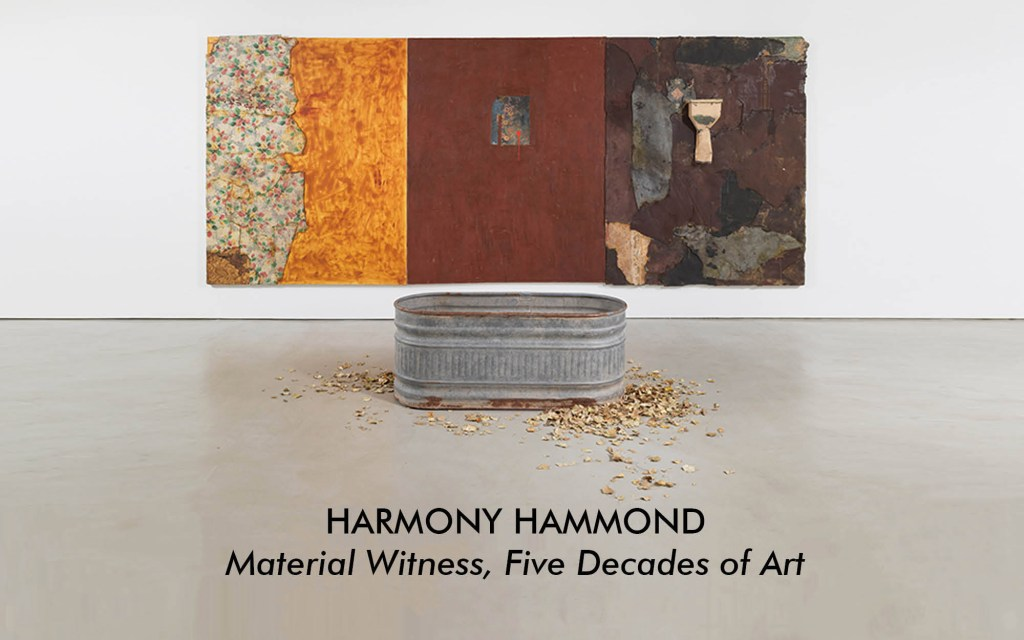 Harmony Hammond: Material Witness,Five Decades of Art exhibition