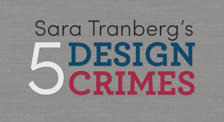 Sara Tranberg's Five Type Crimes