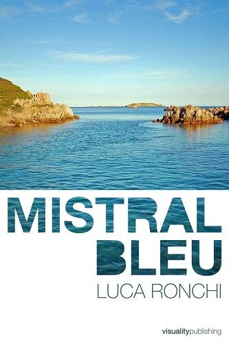 Mistral bleu - Luca Ronchi