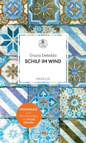 Schilf im Wind Roman von Grazia Deledda