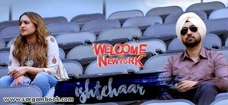Ishtehaar (Welcome To New York)