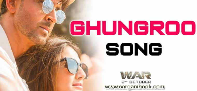 Ghungroo (War) Sargam Notes